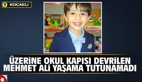 Üzerine Okul Kapısı Devrilen Mehmet Ali, Yaşama Tutunamadı