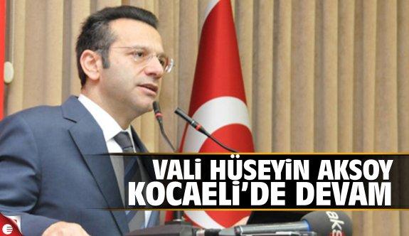 Vali Hüseyin Aksoy Kocaeli'de devam