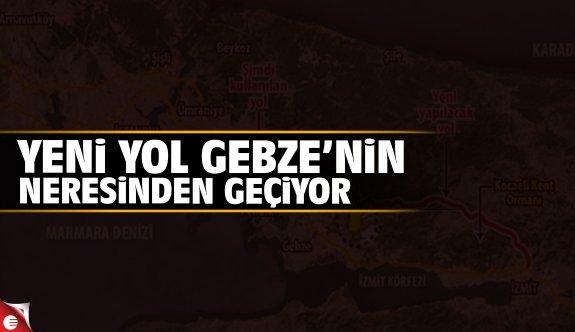 Yeni yol Gebze'nin neresinden geçiyor