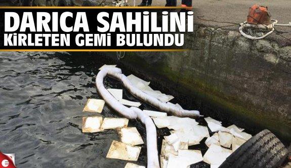 Darıca sahilini kirleten gemi tespit edildi