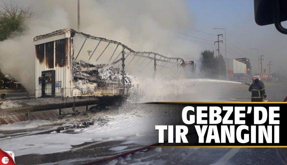 Gebze'de tır yangını!
