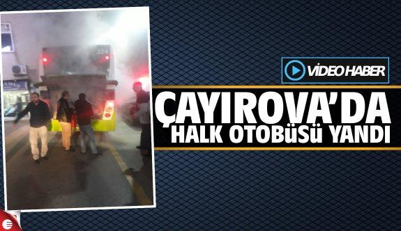 Çayırova'da halk otobüsü yandı