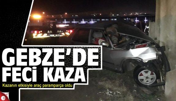 Gebze'deki kazada otomobil paramparça oldu