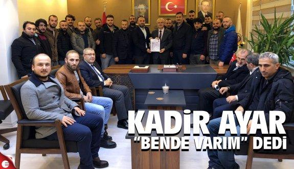 Kadir Ayar meclis üyeliği için başvurdu