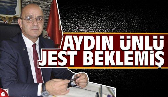 Aydın Ünlü AK Partiden jest beklemiş