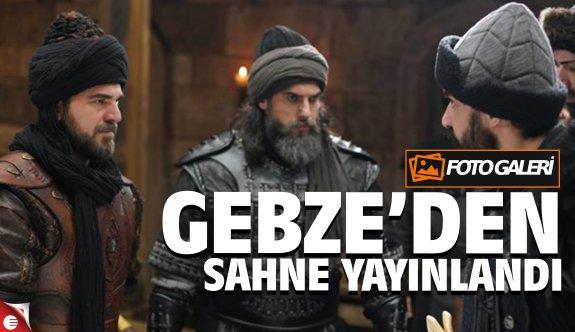 Diriliş Ertuğrul'da Gebze'den sahne