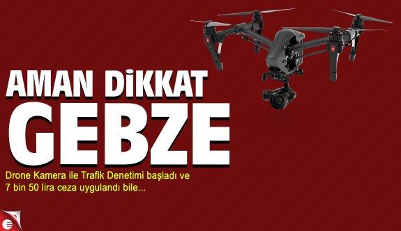 Gebze'de drone ile trafik kontrolü