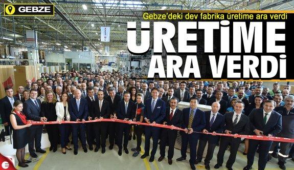Gebze'deki dev fabrika üretime ara verdi