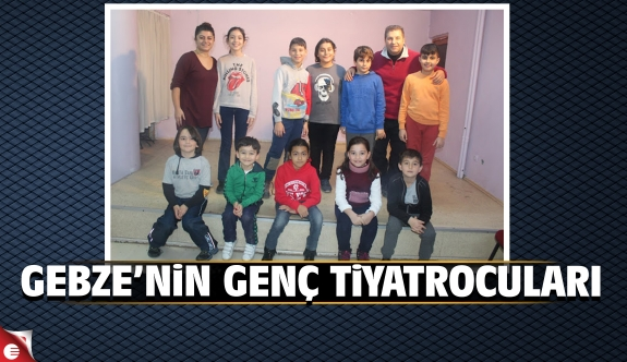 Gebze'nin genç tiyatrocuları