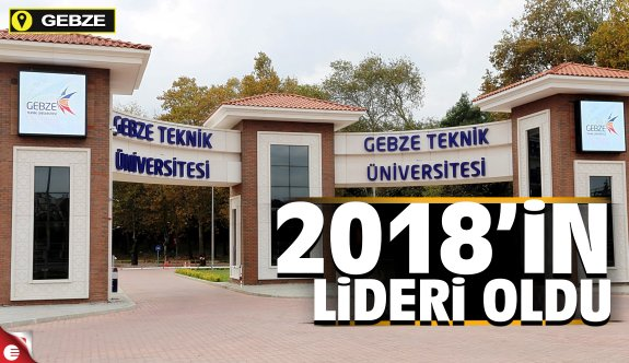 GTÜ, 2018 yılının lideri
