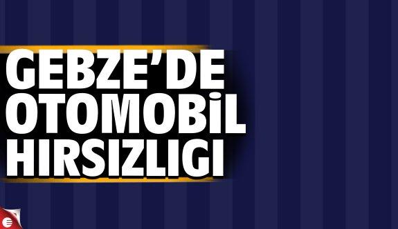 Gebze'de otomobil hırsızlığı