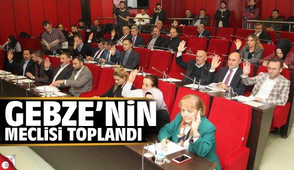 Gebze'nin meclisi toplandı