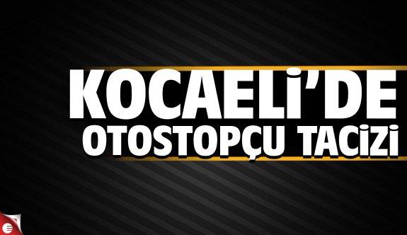 Kocaeli'de otostop tacizi