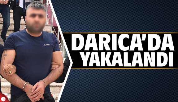 Azılı suçlu Darıca'da yakalandı