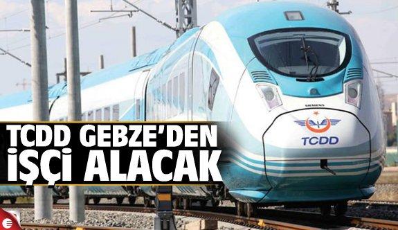 TCDD Gebze'den işçi alacak!