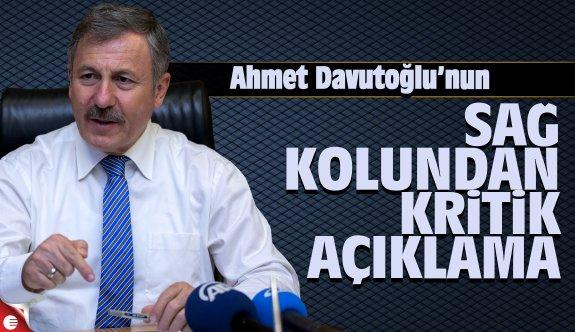 Davutoğlu'nun sağ kolundan kritik açıklama