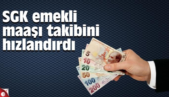SGK emekli maaşı takibini hızlandırdı