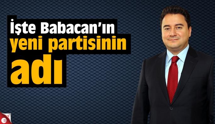 İşte Babacan'ın yeni partisinin adı