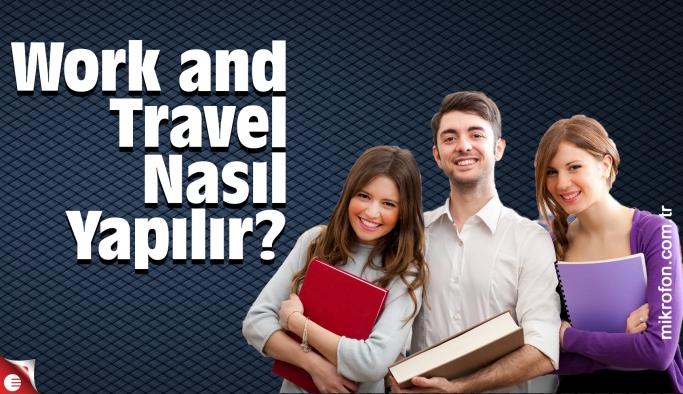 Work and Travel Nasıl Yapılır?