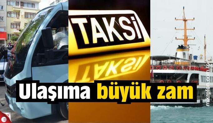 Taksiye yüzde 25, minibüse yüzde 20 zam