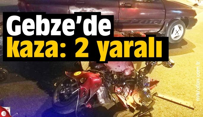 Gebze'de motosiklet kazası: 2 yaralı