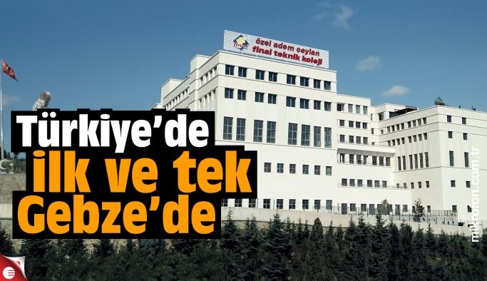 Türkiye'de ilk ve tek, ayrıca Gebze'de!