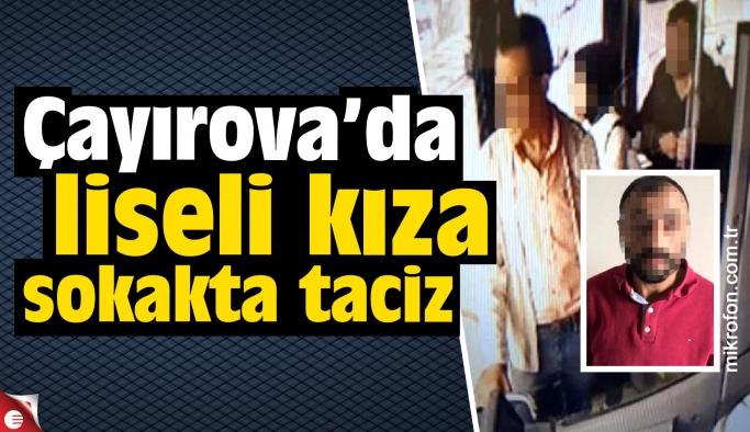 Çayırova'da liseli kıza sokakta taciz