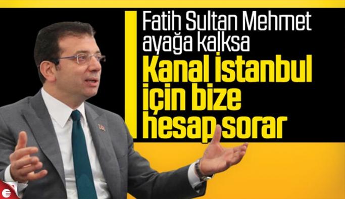 Ekrem İmamoğlu, Kanal İstanbul karşıtlığını yineledi