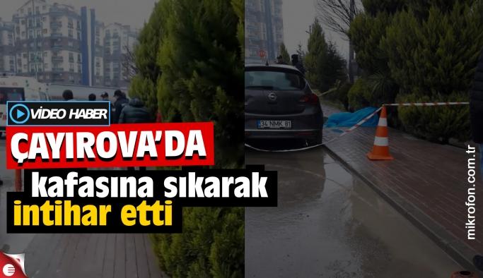 Çayırova'da korkunç intihar! Kaldırımda kafasına sıktı