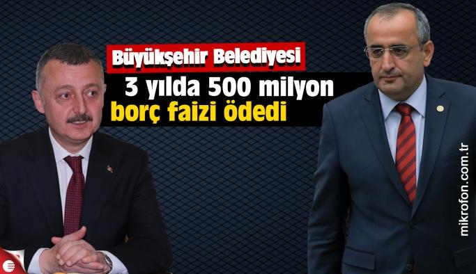 Kocaeli Büyükşehir Belediyesi 3 yılda 500 milyon faiz ödedi