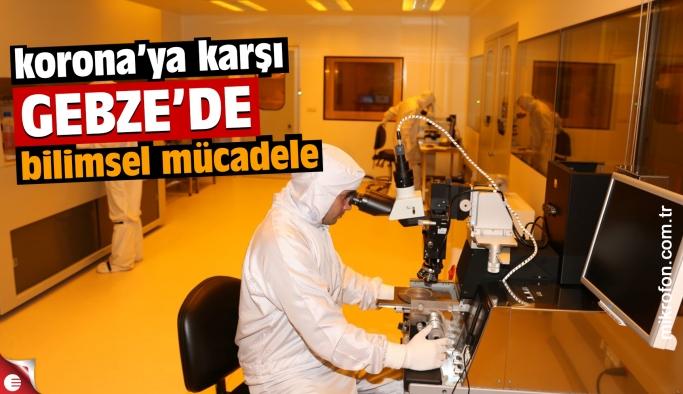 Gebze'de korona virüs ile bilimsel mücadele