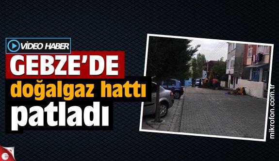 Gebze'de doğalgaz hattı patladı