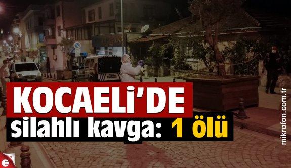 Kocaeli'de iki arkadaş arasında çıkan silahlı kavgada 1 kişi öldü