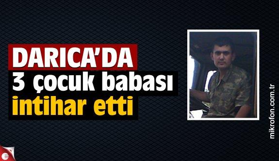 Darıca'da 3 çocuk babası intihar etti