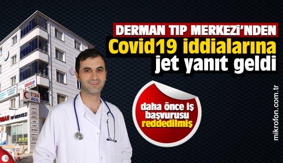 Derman Tıp Merkezi'nden Covid19 iddialarına jet yanıt geldi