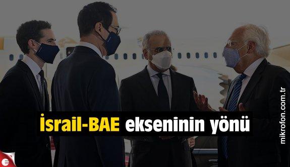 İsrail-BAE ekseninin yönü