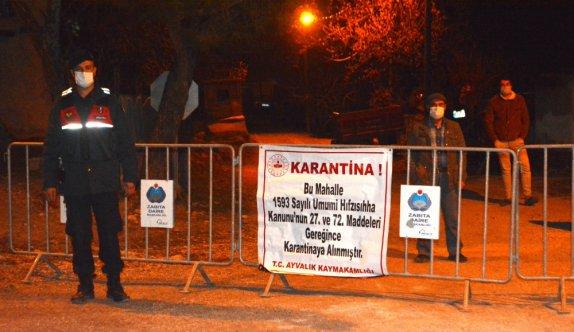 Balıkesir'in Ayvalık ilçesinde iki mahalle karantinaya alındı