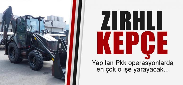 PKK'ya karşı zırhlı kepçe!