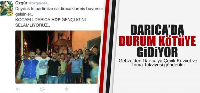 Darıca'da gerginlik artıyor HDP'liler adam topluyor!