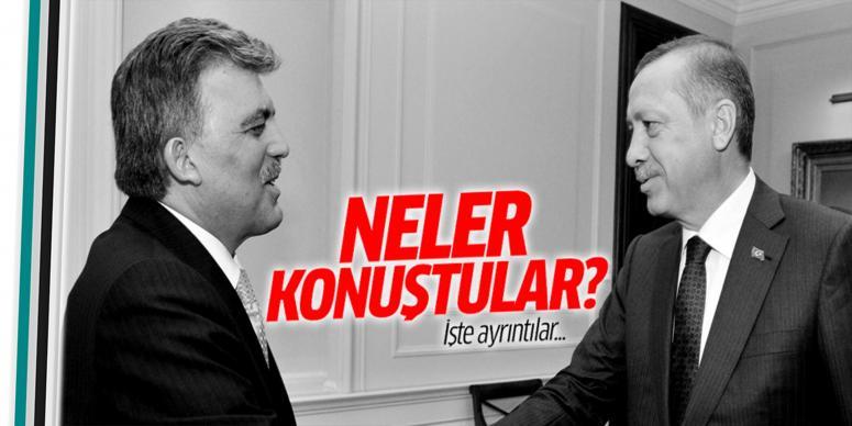 Erdoğan ve Gül neler konuştu?