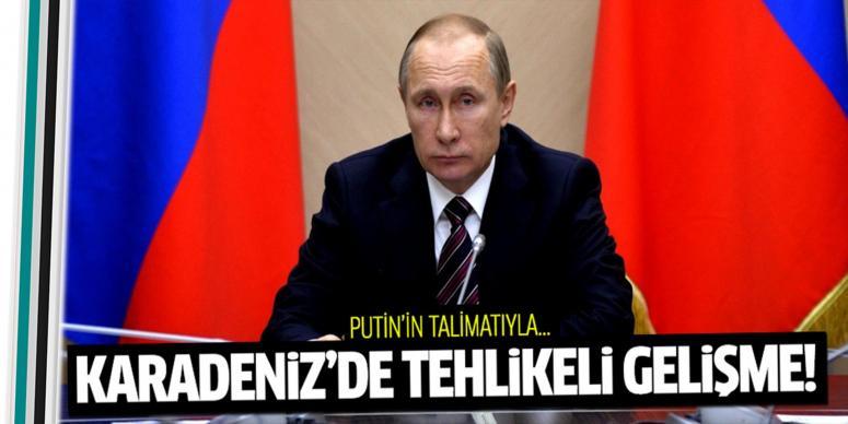 Rusya'dan Karadeniz'de tehlikeli hamle