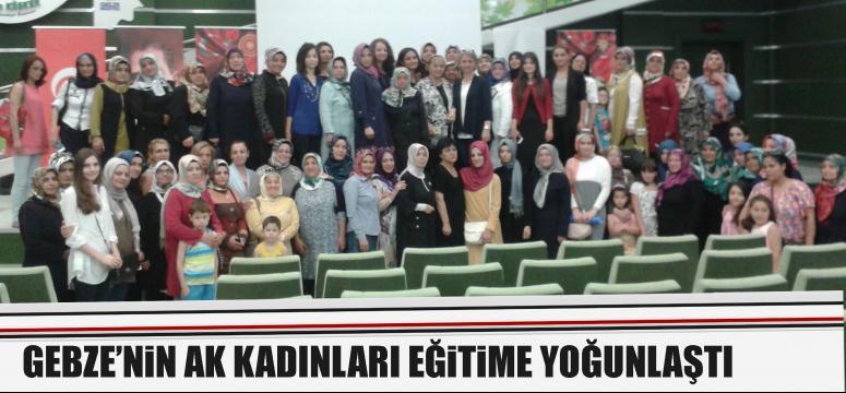 Gebze'nin AK Kadınları eğitime yoğunlaştı
