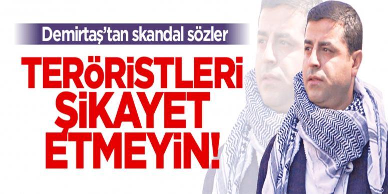 Demirtaş'tan ispiyonculuk yapmayın çağırısı!