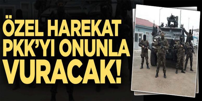 Özel harekatçılar PKK'yı onunla vuracak!