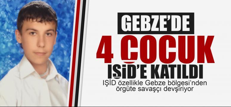 Gebze'den 4 çocuk IŞİD'e katıldı!