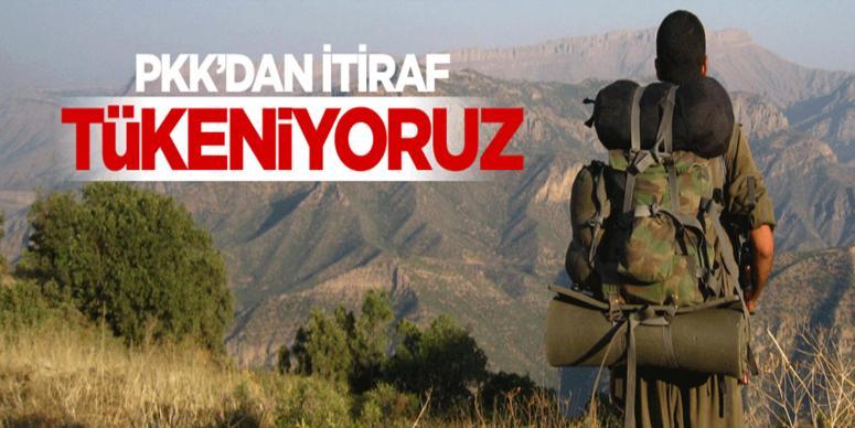 PKK'dan itiraf 'Tükeniyoruz'