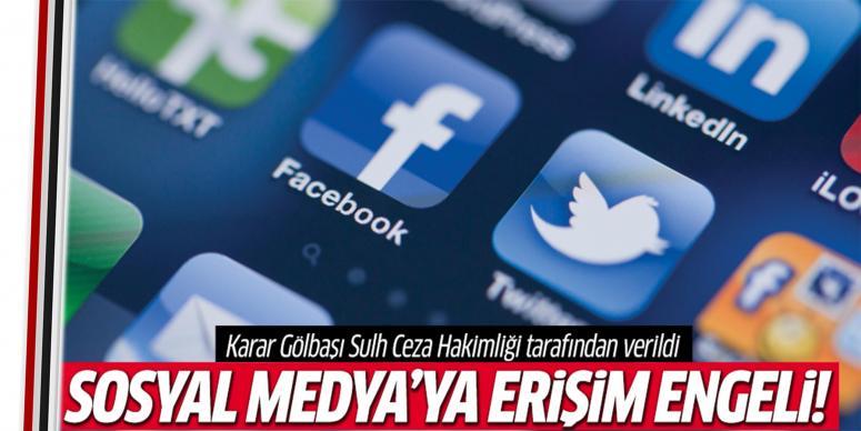 Sosyal medya'ya erişim engeli