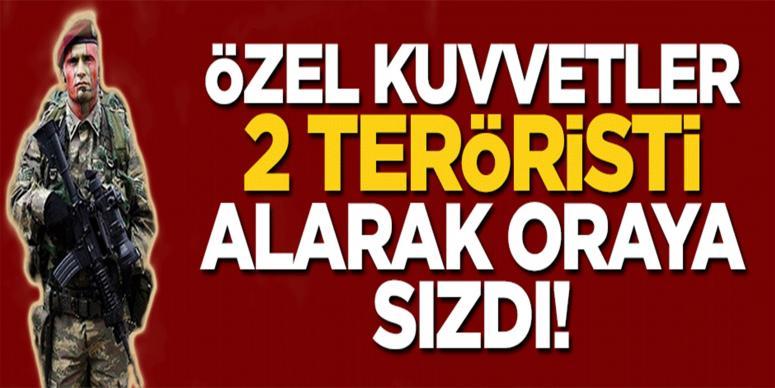 Özel kuvvetler 2 teröristi yanlarına alarak Metina'ya sızdı