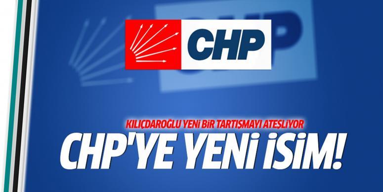 Kılıçdaroğlu CHP'ye o ismi getiriyor