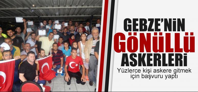 Gebze'nin gönüllü askerleri!
